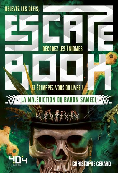 ESCAPE BOOK - LA MALEDICTION DU BARON SAMEDI