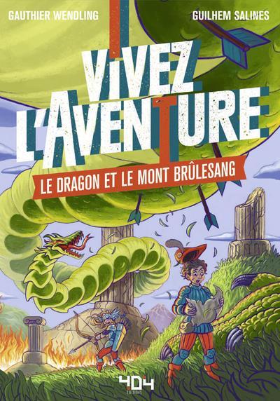 VIVEZ L'AVENTURE - LE DRAGON ET LE MONT BRULESANG