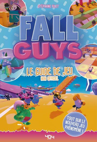 FALL GUYS - LE GUIDE DE JEU