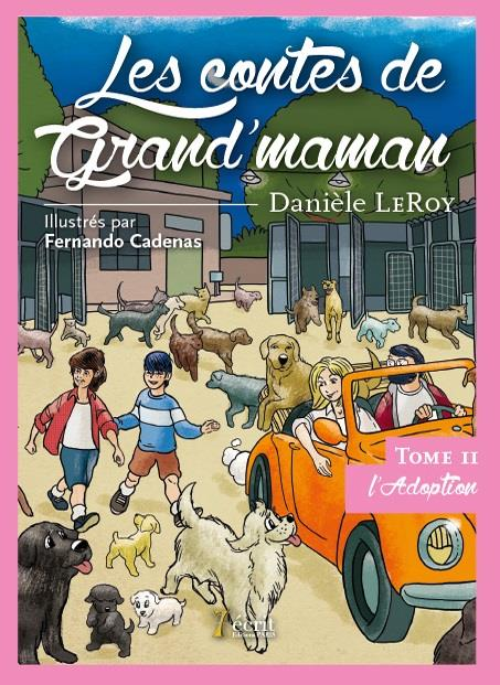 LES CONTES DE GRAND'MAMAN : L'ADOPTION