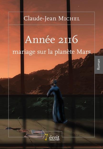 ANNEE 2116, MARIAGE SUR LA PLANETE MARS