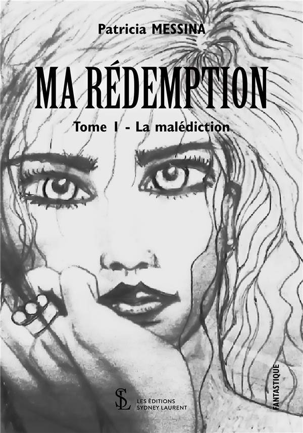 MA REDEMPTION - TOME 1 : LA MALEDICTION