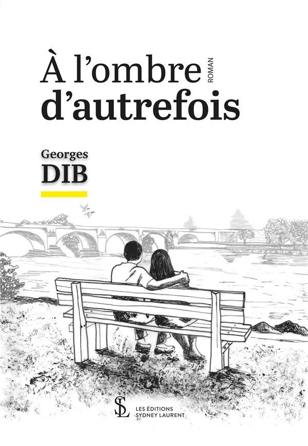 A L OMBRE D AUTREFOIS
