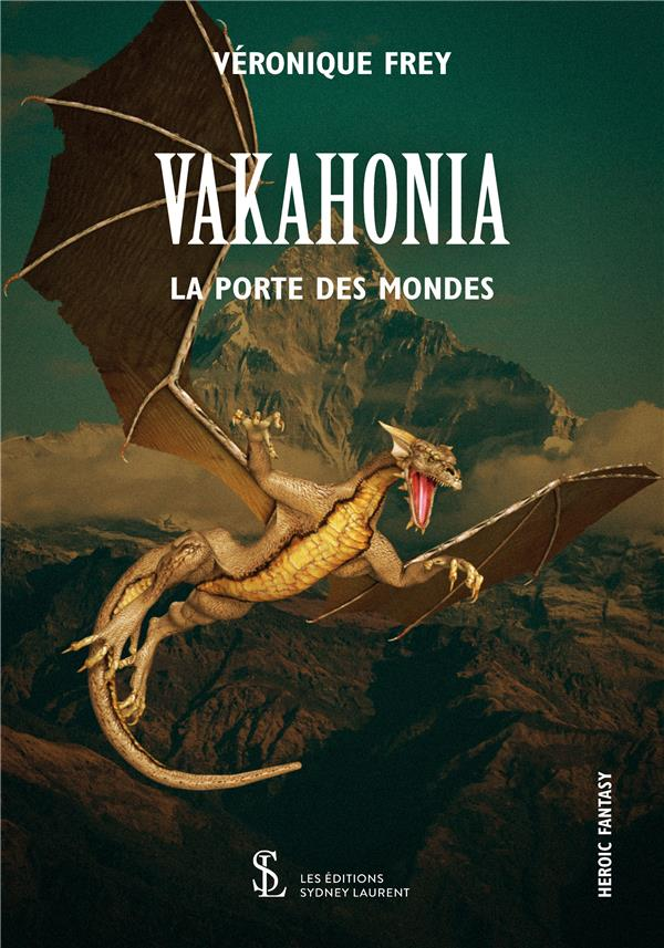 VAKAHONIA - LA PORTE DES MONDES