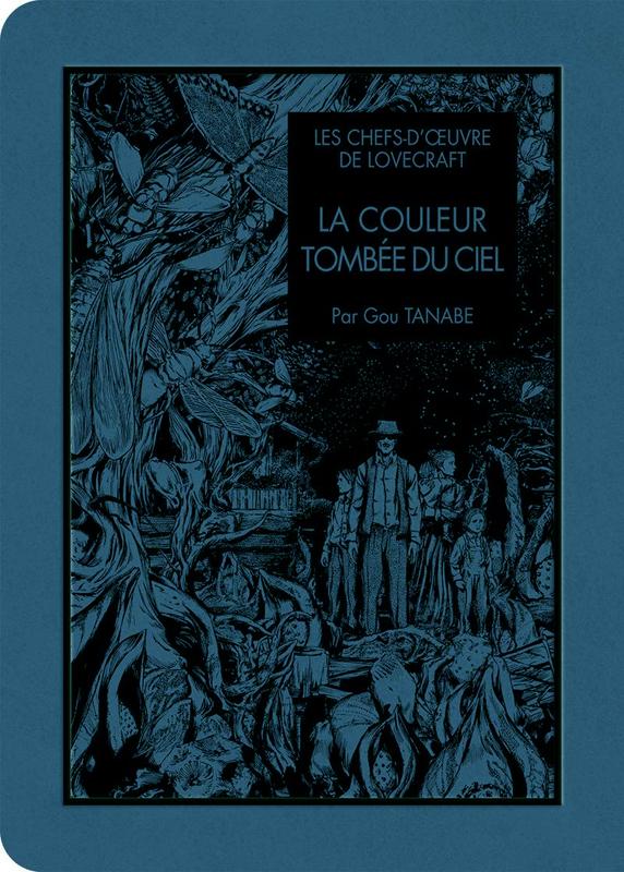 LES CHEFS D'OEUVRES DE LOVECRAFT - LA COULEUR TOMBEE DU CIEL