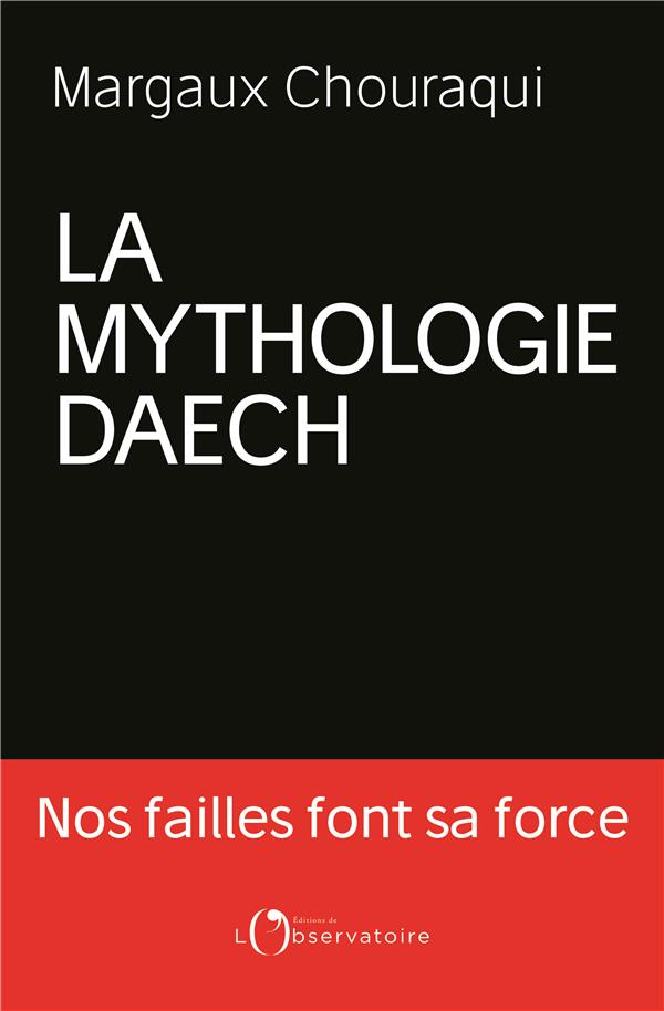 LA MYTHOLOGIE DAECH