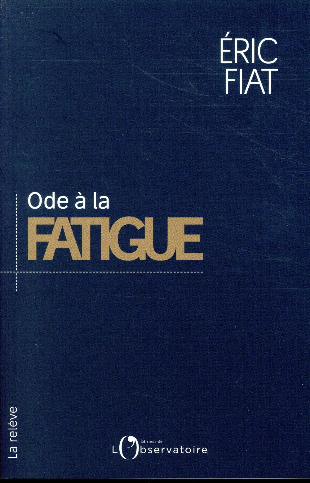 Ode à la fatigue