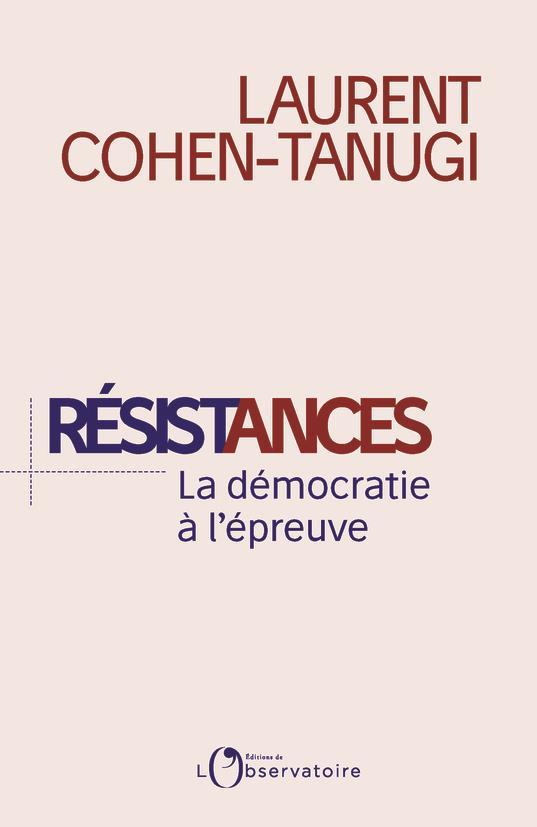Résistances, La démocratie à l'épreuve du populisme