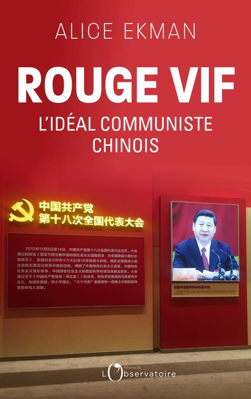ROUGE VIF - L'IDEAL COMMUNISTE CHINOIS