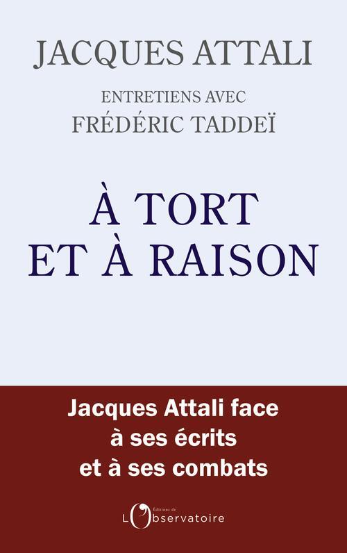 A TORT ET A RAISON