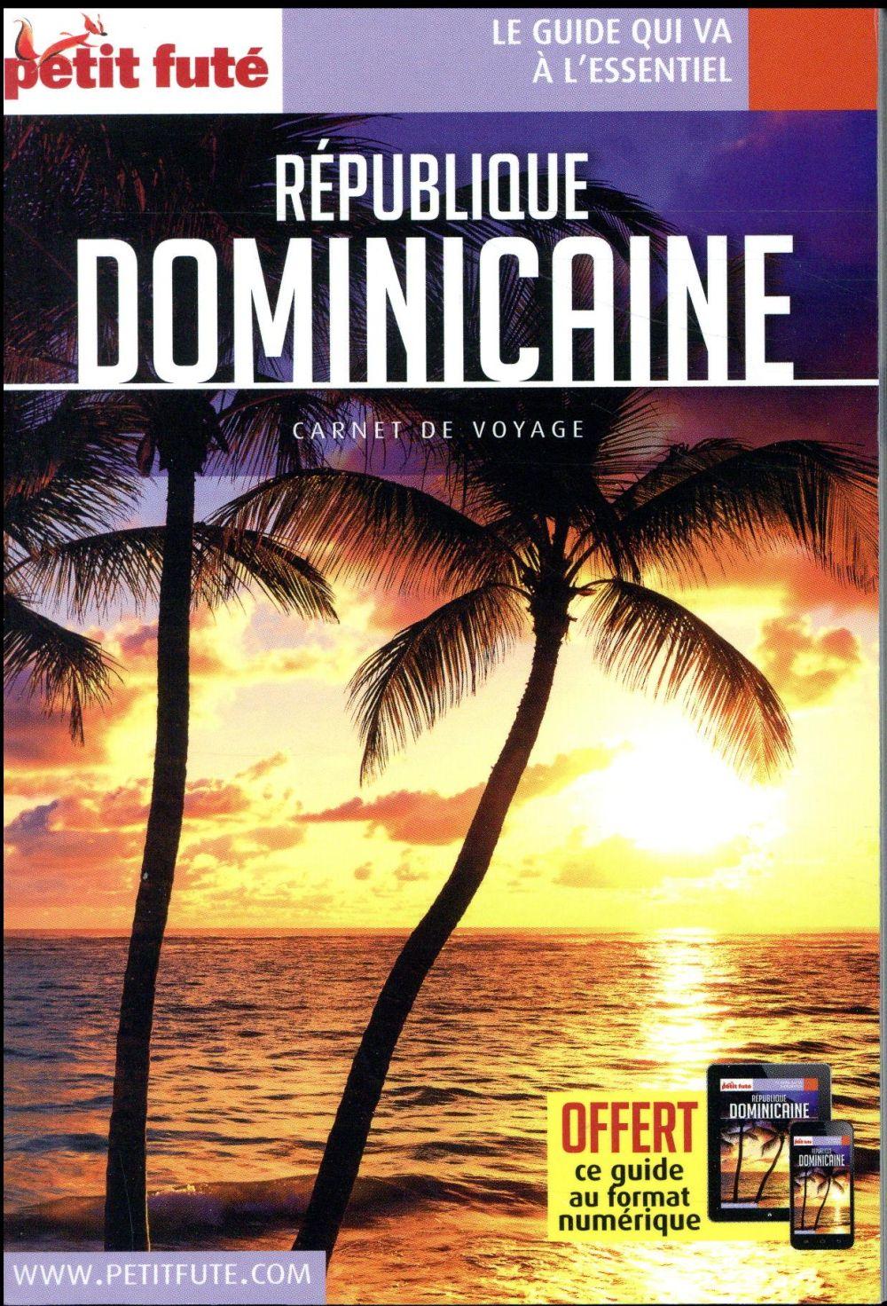 REPUBLIQUE DOMINICAINE 2018 CARNET PETIT FUTE + OFFRE NUM