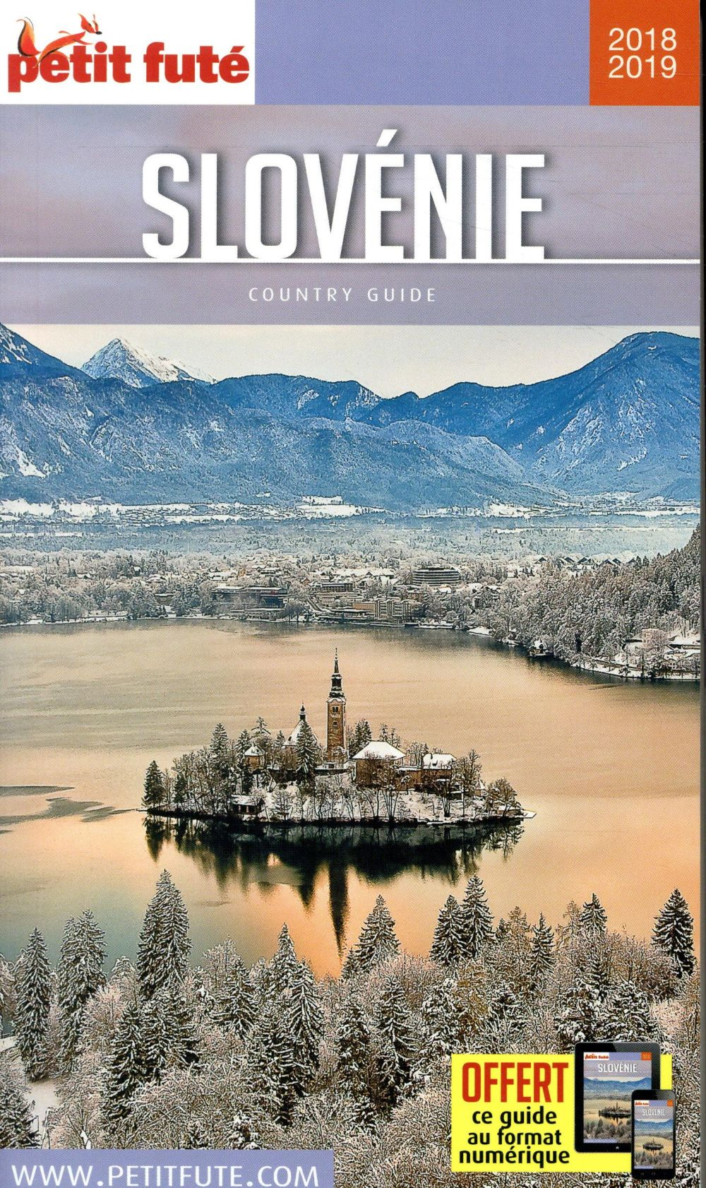 SLOVENIE 2018 PETIT FUTE + OFFRE NUM