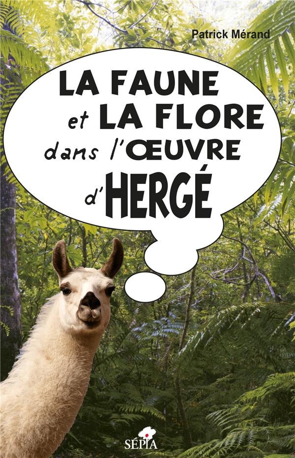 LA FAUNE ET LA FLORE DANS L'OEUVRE D'HERGE