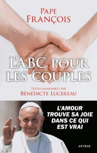 L'ABC POUR LES COUPLES A L'ECOLE DU PAPE FRANCOIS