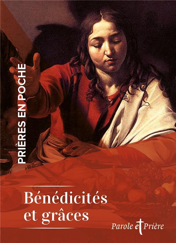 PRIERES EN POCHE - BENEDICITES ET GRACES