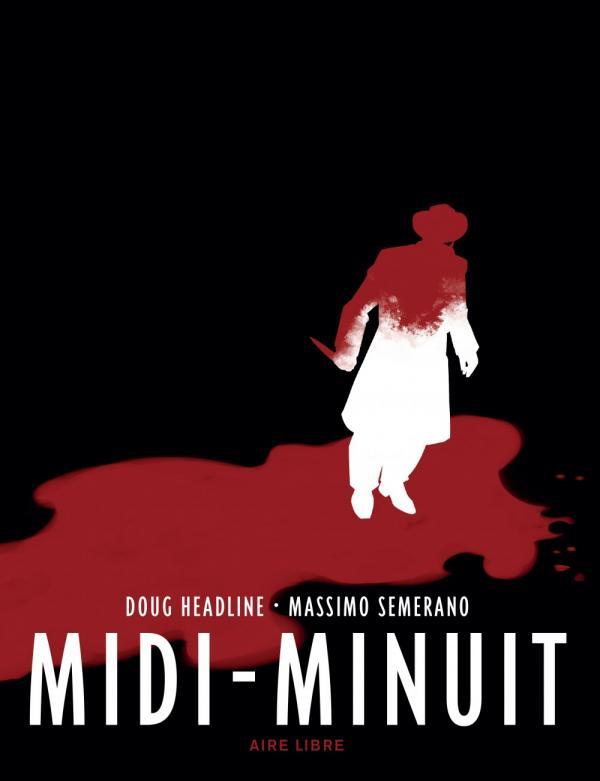 MIDI MINUIT - MIDI-MINUIT - TOME 0 - MIDI-MINUIT (EDITION SPECIALE)