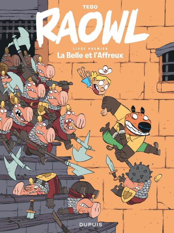 RAOWL - TOME 1 - LA BELLE ET L'AFFREUX
