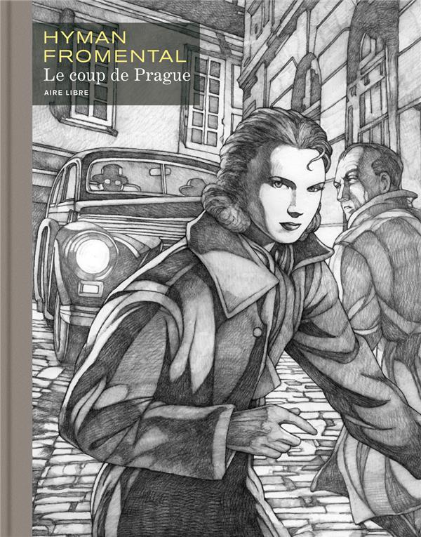 LE COUP DE PRAGUE - TOME 0 - LE COUP DE PRAGUE N/B (GD FORMAT)