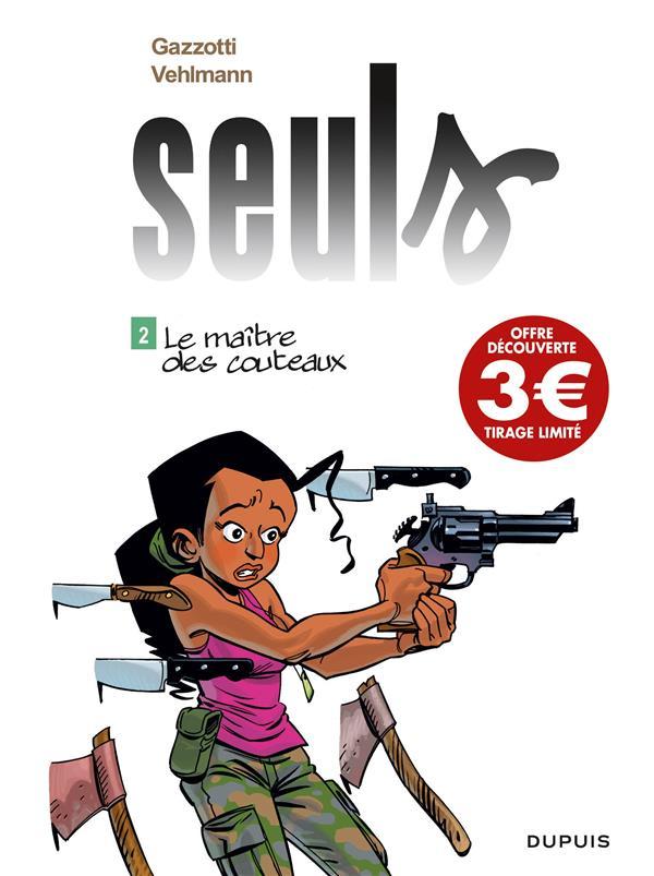 SEULS - TOME 2 - LE MAITRE DES COUTEAUX (PRIX REDUIT)