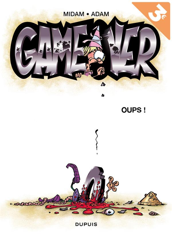 GAME OVER T4 GAME OVER - TOME 4 - OUPS ! (OPE ETE 2018)