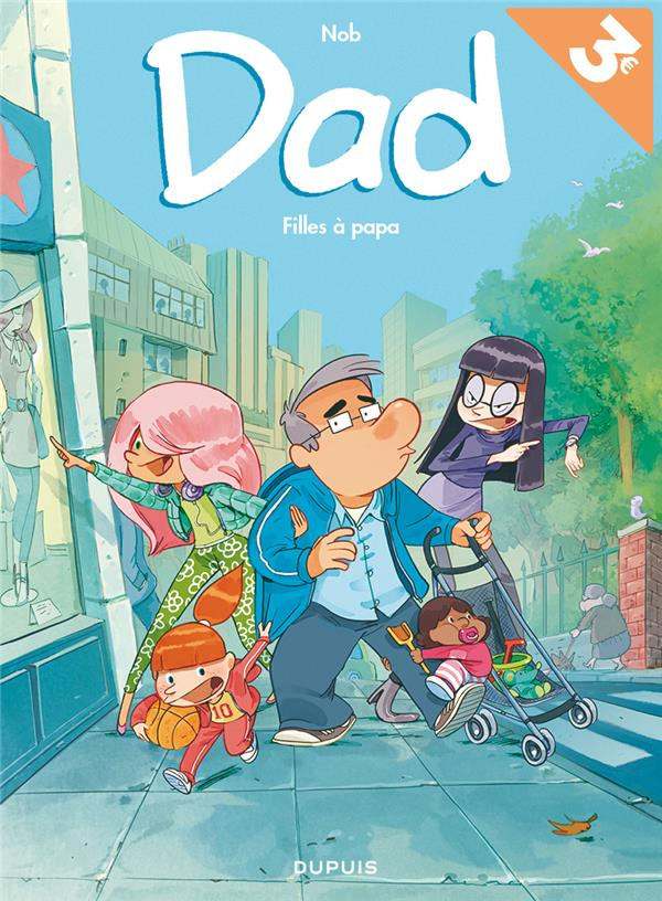 DAD T1 DAD - TOME 1 - FILLES A PAPA (OPE ETE 2018)