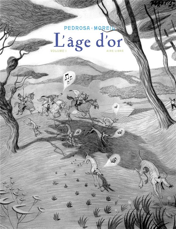 L'AGE D'OR - L'AGE D'OR - TOME 1 - L'AGE D'OR T1/2 (EDITION SPECIALE)