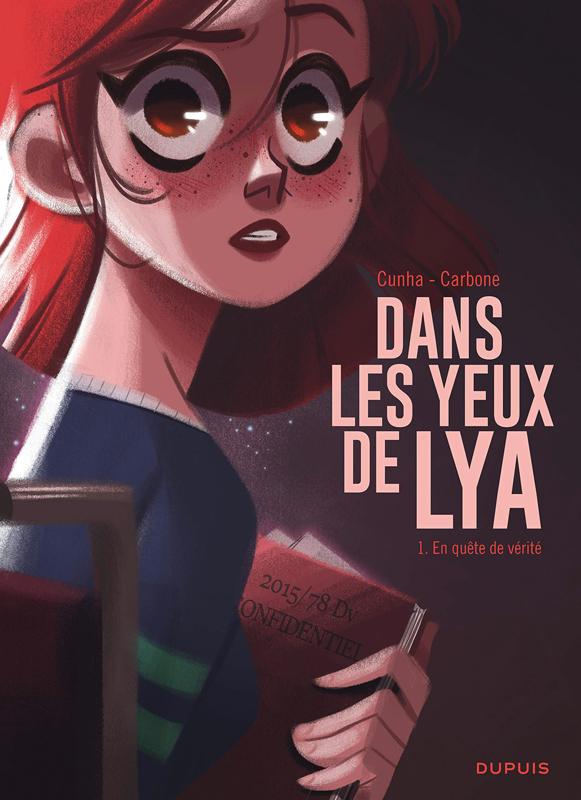 DANS LES YEUX DE LYA  - TOME 1 - EN QUETE DE VERITE
