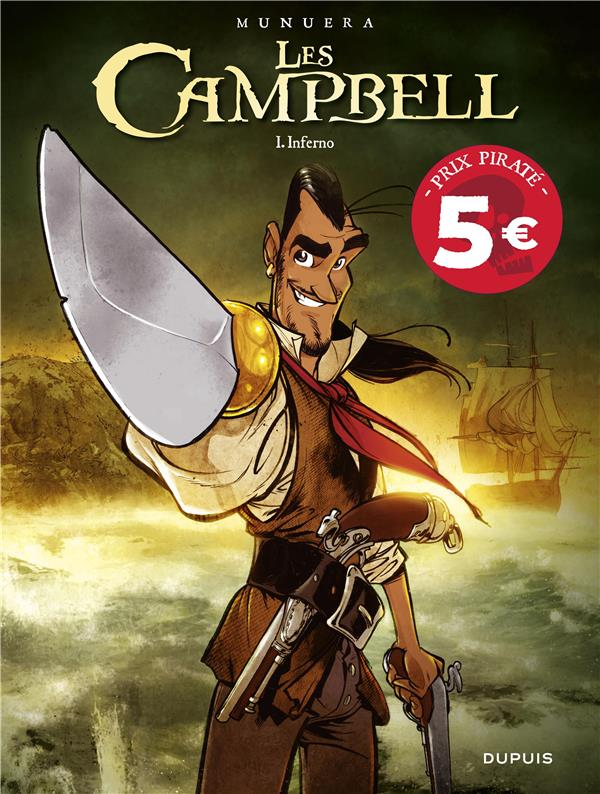 LES CAMPBELL T1 LES CAMPBELL - TOME 1 - INFERNO (PRIX REDUIT)