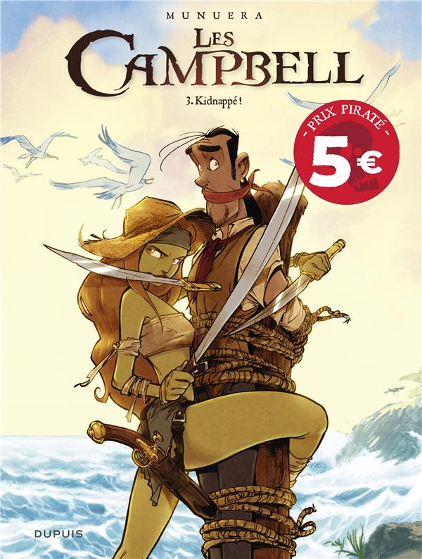 LES CAMPBELL - TOME 3 - KIDNAPPE ! (PRIX REDUIT)