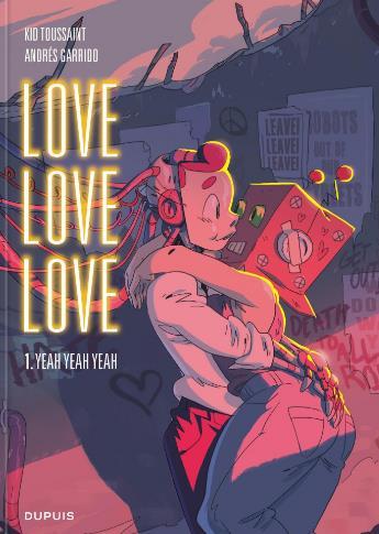 LOVE LOVE LOVE - TOME 1 - YEAH YEAH YEAH