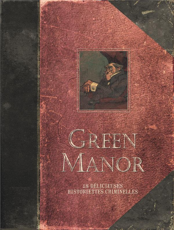 GREEN MANOR (INTEGRALE) - GREEN MANOR - L'INTEGRALE - TOME 0 - GREEN MANOR INTEGRALE (EDITION AUGMEN