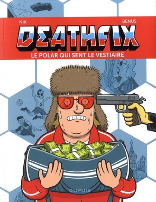 DEATHFIX - TOME 0 - LE POLAR QUI SENT LE VESTIAIRE