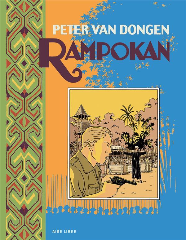 RAMPOKAN - TOME 0 - RAMPOKAN (EDITION SPECIALE)