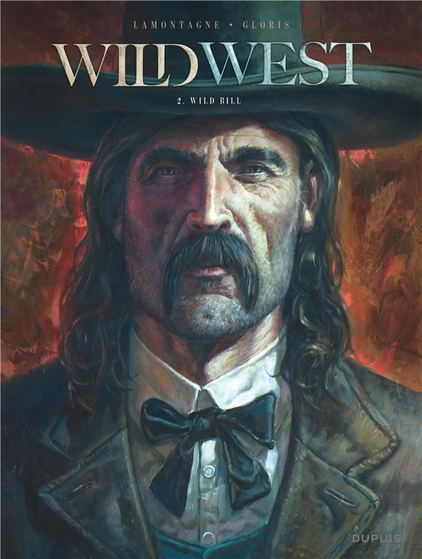 WILD WEST - TOME 2 - WILD BILL