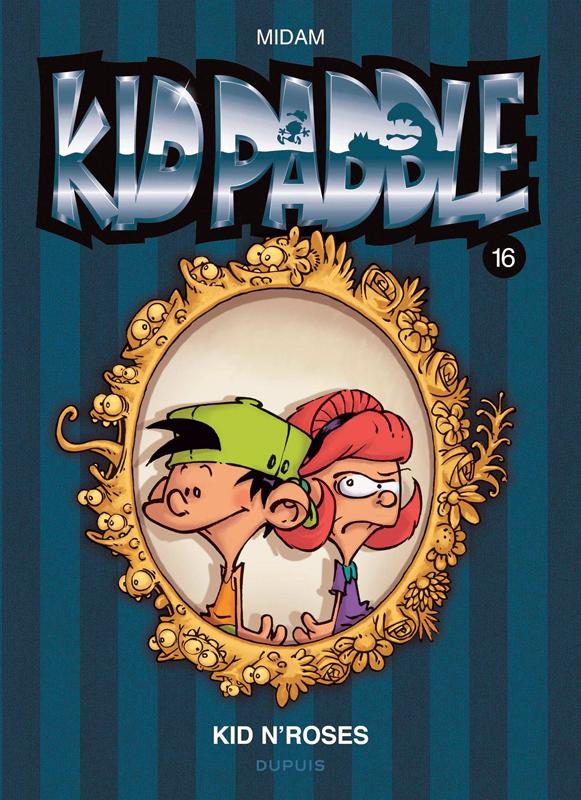 KID PADDLE - TOME 16 - KID N'ROSES