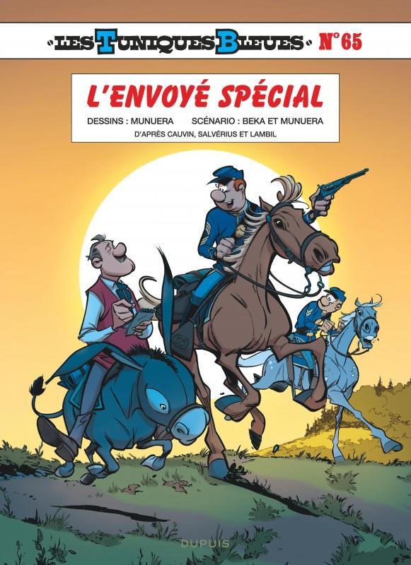 LES TUNIQUES BLEUES - TOME 65 - L'ENVOYE SPECIAL