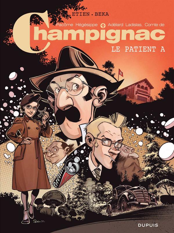 CHAMPIGNAC - TOME 2 - LE PATIENT A
