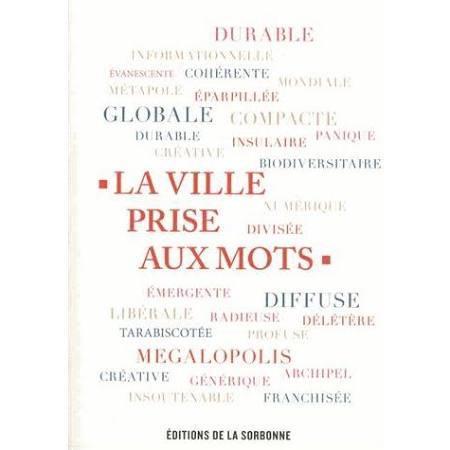 LA VILLE PRISE AUX MOTS