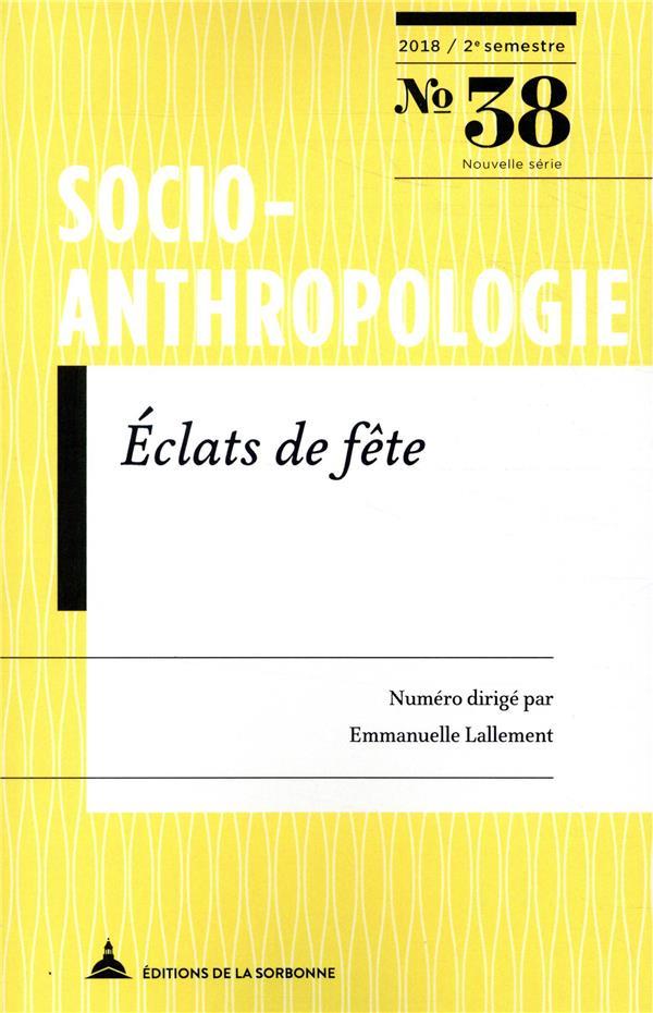 ECLATS DE FETE - SOCIO ANTHROPOLOGIE N38