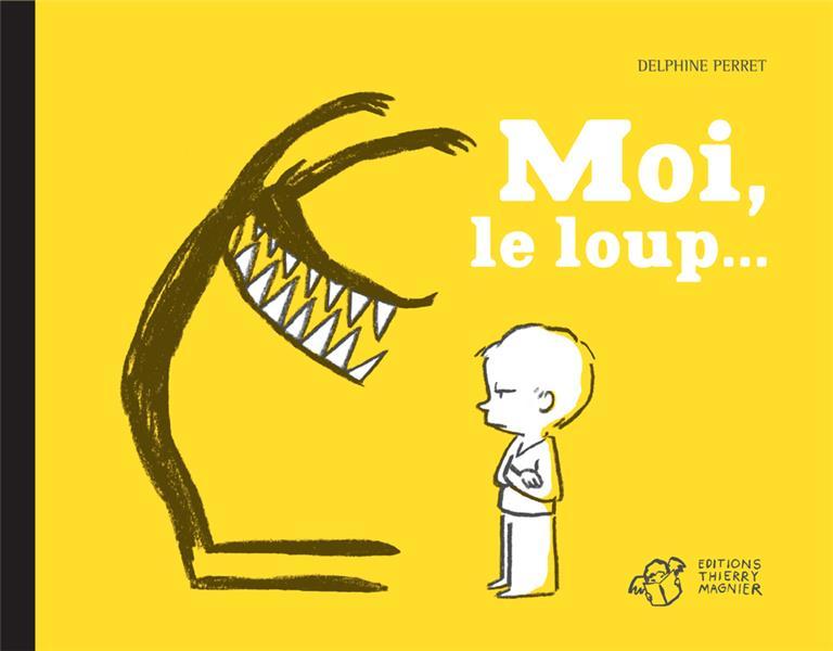 MOI, LE LOUP