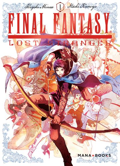 FINAL FANTASY : LOST STRANGER - TOME 1 - VOL01