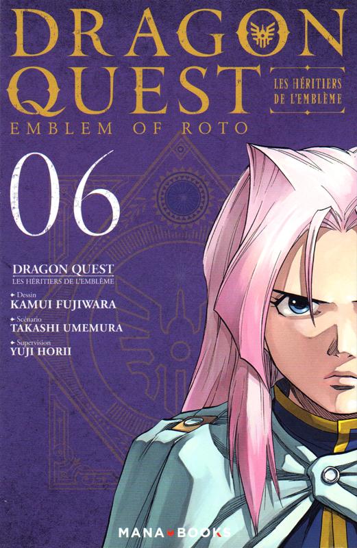 DRAGON QUEST - LES HERITIERS DE L'EMBLEME T06 - VOLUME 06