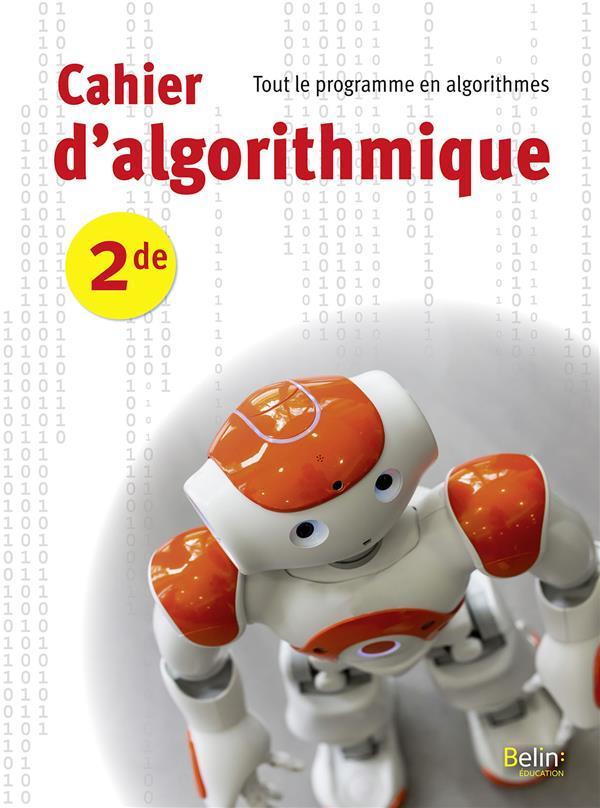 CAHIER D'ALGORITHMIQUE SECONDE 2018