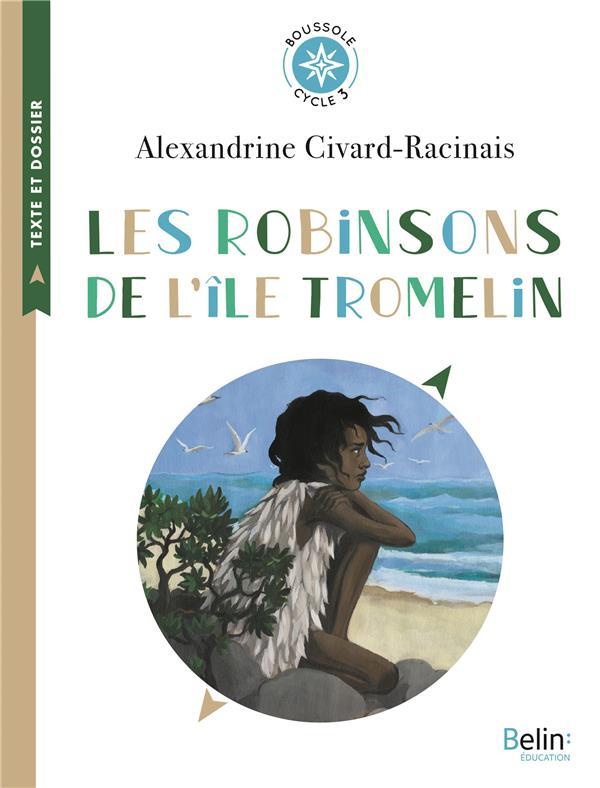 BOUSSOLE CYCLE 3 - LES ROBINSONS DE L'ILE TROMELIN
