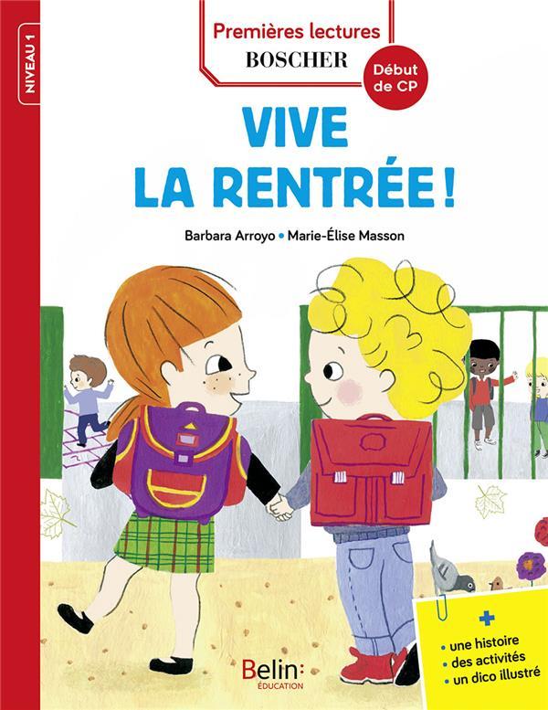 VIVE LA RENTREE ! - PREMIERES LECTURES BOSCHER - EDITION 2018