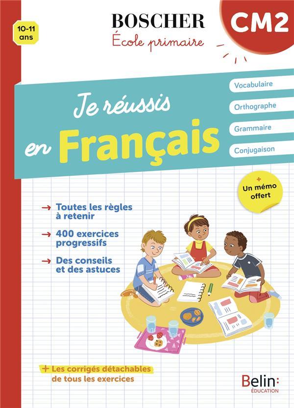 JE REUSSIS EN FRANCAIS CM2