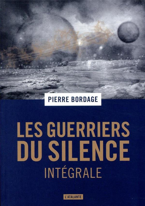 LES GUERRIERS DU SILENCE TRILOGIE