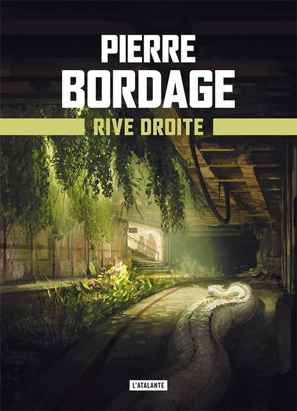 RIVE DROITE - METRO PARIS 2033 - LIVRE 2