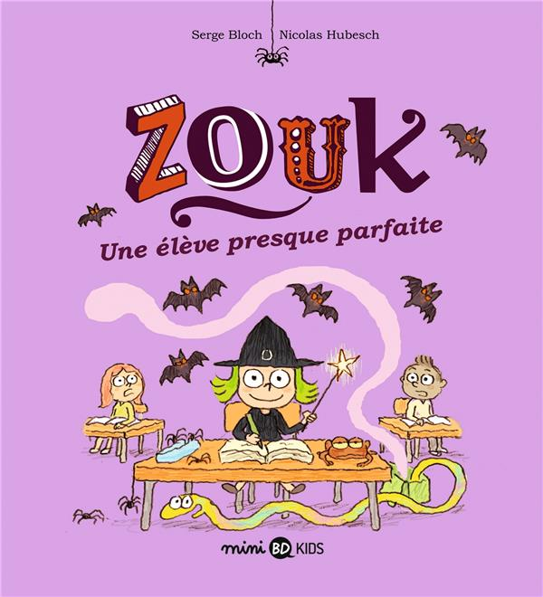 ZOUK, TOME 18 - UNE ELEVE PRESQUE PARFAITE