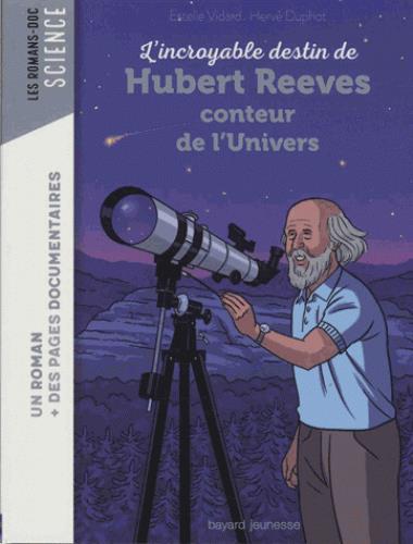 L'INCROYABLE DESTIN D'HUBERT REEVES, CONTEUR DE L'UNIVERS
